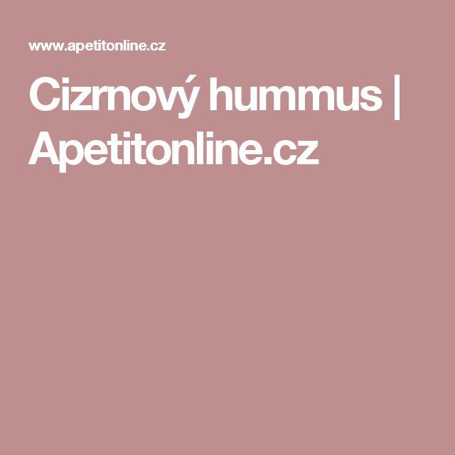Cizrnový hummus   Apetitonline.cz