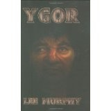 Ygor (Perfect Paperback)By Lee Murphy