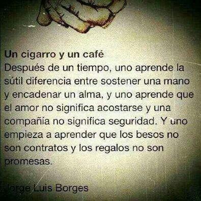 Con el tiempo uno aprende Jose Luis Borges