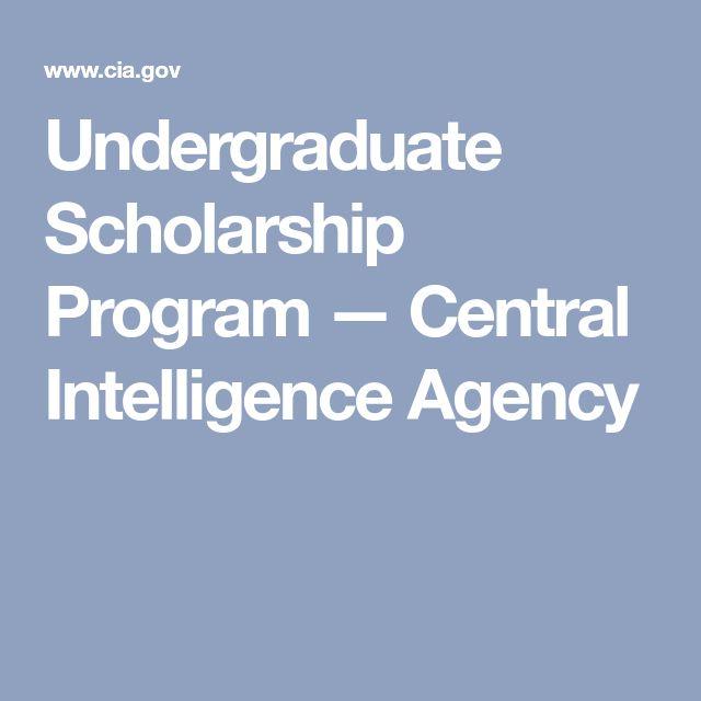 Undergraduate Scholarship Program — Central Intelligence Agency