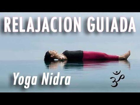 Meditacion Guiada para Dormir Profundamente y Descansar - Yoga Nidra en Español - Relajacion Guiada - YouTube