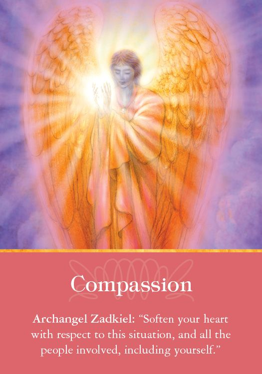 """Oracle Card Compassion   Doreen Virtue   official Angel Therapy Web site [Working with Archangel Zadkiel: Zadkiel's name means """"Righteousness of God,"""" and he helps us release unforgiveness toward ourselves and others. Ask him to come into your dreams and act like a chimney sweep, clearing away any emotional toxins from your heart. He'll ensure that everyone's needs are met, and that emotional healings occur in miraculous ways. ]"""