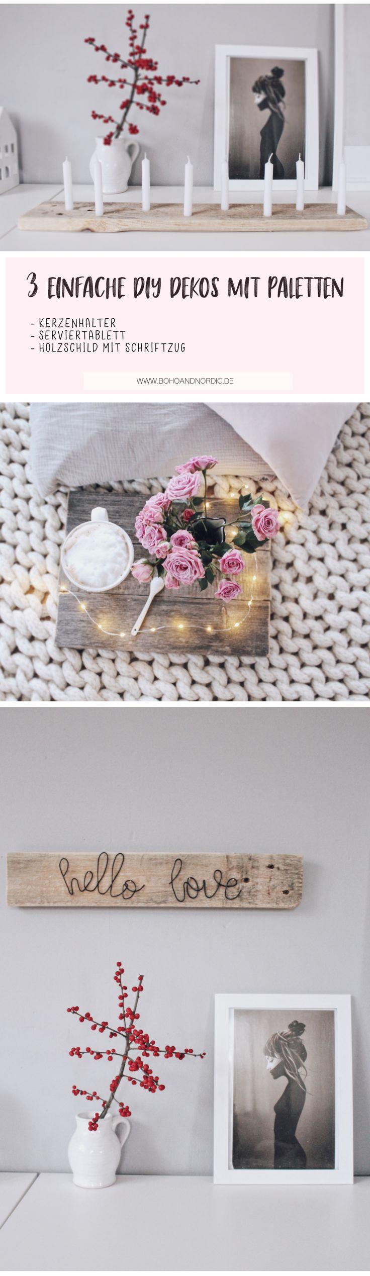 DIY mit Paletten – 3 einfache Bastelideen für dein Zuhause. Dekos aus Holz schnell und einfach selber machen. DIY Tablett. DIY Kerzenhalter und DIY Holzschild mit Schriftzug aus Draht. Möbel aus Paletten selber bauen.