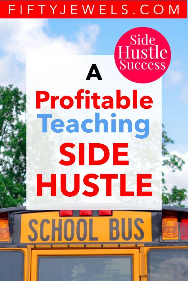 A Teacher Brilliantly Creates Extra Income – Side Hustle Success – Side Hustle