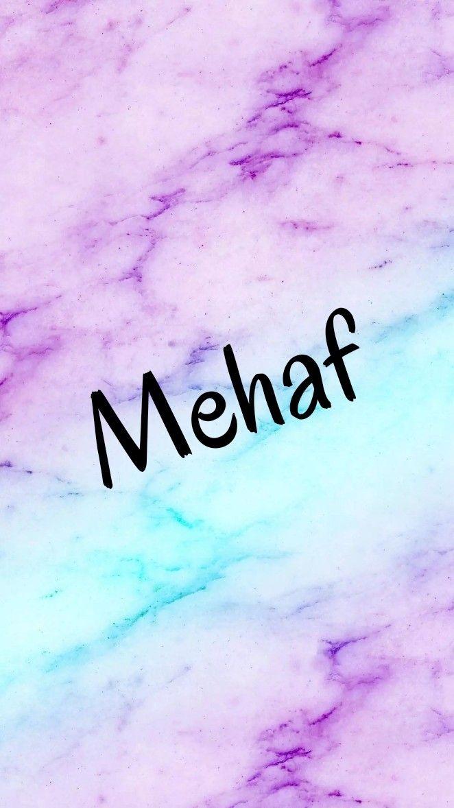 Pin By Mehaf On اسم ميهاف بالانجليزي