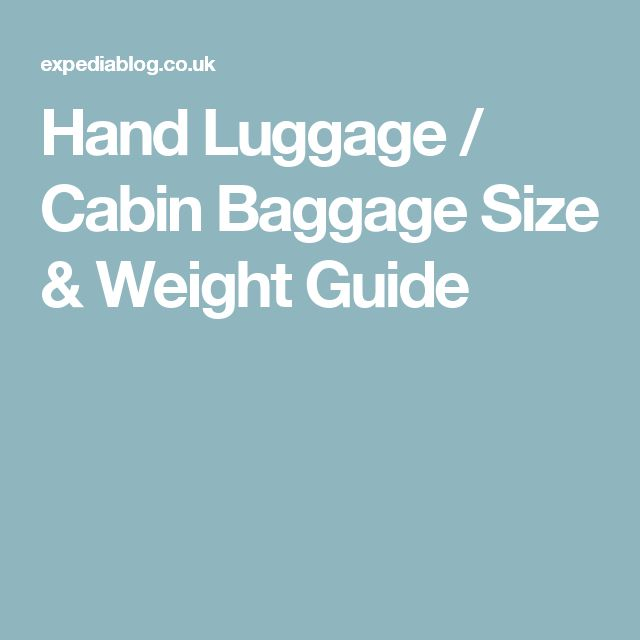 Hand Luggage / Cabin Baggage Size & Weight Guide