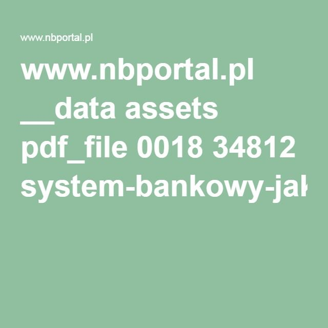 www.nbportal.pl __data assets pdf_file 0018 34812 system-bankowy-jak-to-dziala.pdf