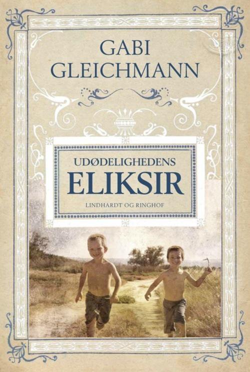 Udødelighedens eliksir - Bog af Gabi Gleichmann