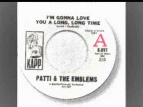 Patti & The Emblems - I'm Gonna Love You A Long Long Time