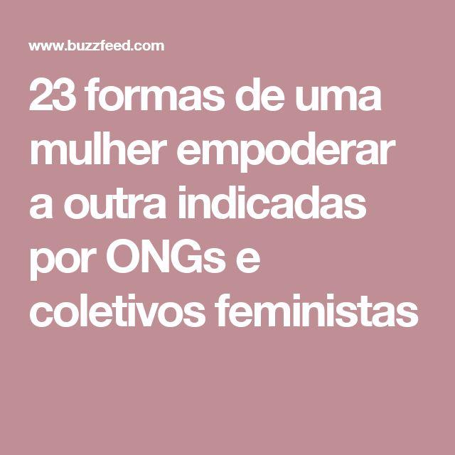 23 formas de uma mulher empoderar a outra indicadas por ONGs e coletivos feministas