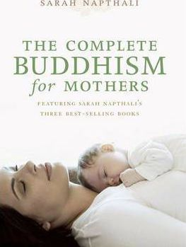 The Complete Buddhism for Mothers DOWNLOAD PDF/ePUB [Sarah Napthali] - ARTBYDJBOY-BOOK