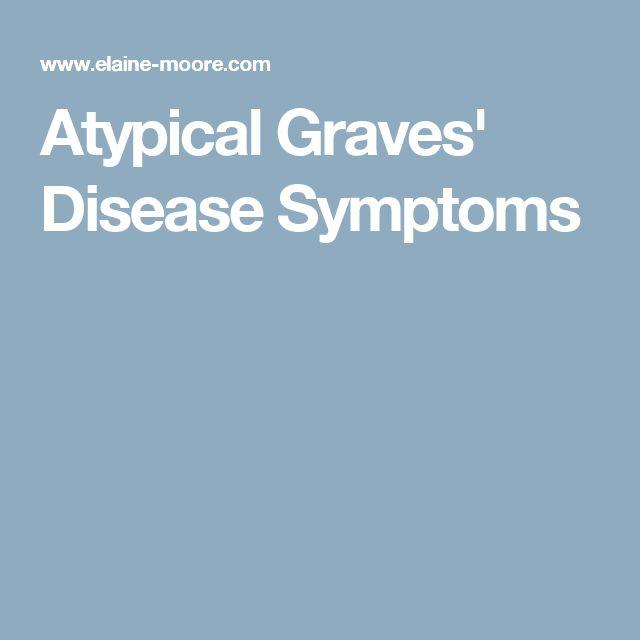 Atypical Graves' Disease Symptoms
