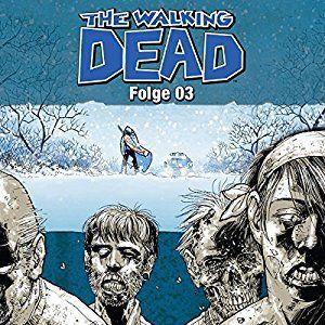 The Walking Dead 3 (Hörbuch-Download): Amazon.de: Robert Kirkman, Tobias Kluckert, Uve Teschner, Lübbe Audio: Bücher