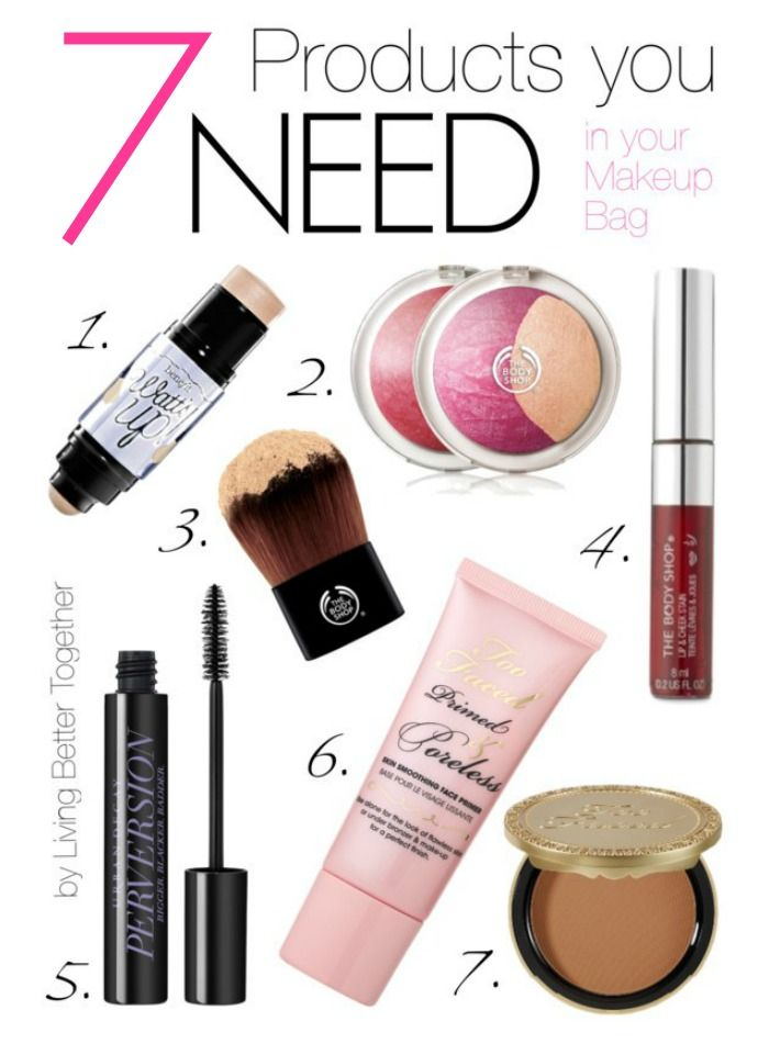 7 Products you NEED in your Makeup Bag   Living Better Together