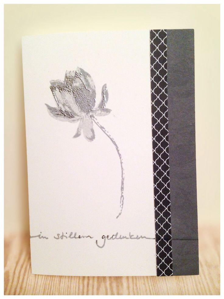 """Sympathy card created with Stampin Up cardstock as well as """"Lotus Blossom"""" (step 1 is silver embossed)."""