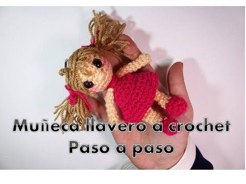 Muñeca llavero a crochet, tutorial paso a paso - YouTube