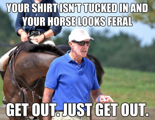 What would George Morris say? Not a stickler for tucked in shirts...but you better groom your horse before you ride!!!