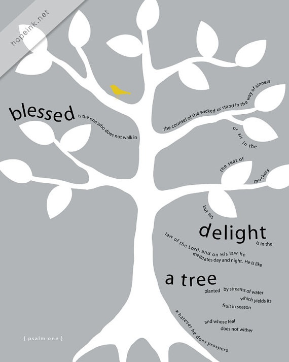 delight in the law of the Lord & on His law meditate day & night ... #psalm #tree
