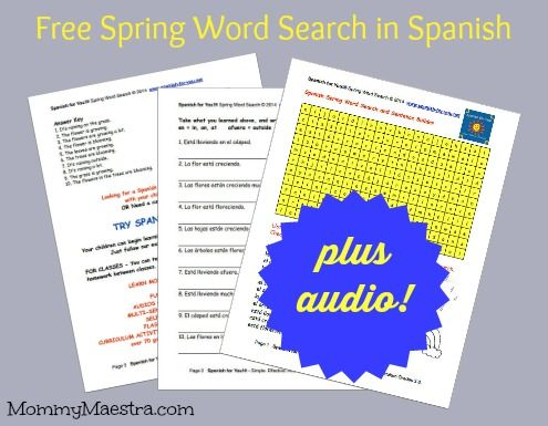 Get our FREE SPANISH SPRING WORD SEARCH plus AUDIO on Mommy Maestra. Spanish for You! sponsors this excellent resource site.  http://www.mommymaestra.com/2014/04/free-spring-word-search-in-spanish-with.html