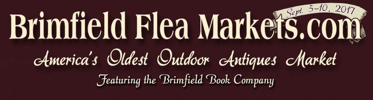 Brimfield Flea Markets 2017 Guide - Brimfield Antique Flea Markets 2017