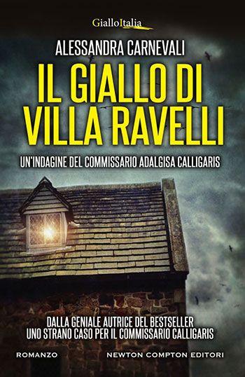 Alessandra Carnevali, Il giallo di Villa Ravelli
