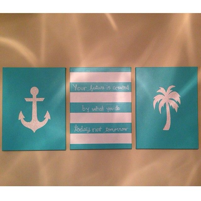 """DIY canvas paintings with beach theme! """"Your future is created by what you do today not tomorrow."""" #diycanvas #anchor #palmtree #quote"""
