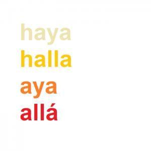 """Cuál es la diferencia entre halla, haya, aya y allá.-Aya Sin embargo, al escribirlo sin la letra /h-/ inicial y con /-y/, nos encontramos ante un sustantivo femenino que significa """"mujer encargada en una casa del cuidado y educación de los niños o jóvenes"""". Ejemplo: Mi abuela trabajó como aya durante toda su vida. Allá Por último, si escribimos """"allá"""" también sin /h-/, con /-ll/ y tilde en la última /-a/, nos estaremos refiriendo al adverbio de lugar -pronunciado distinto a las otras tres pa"""