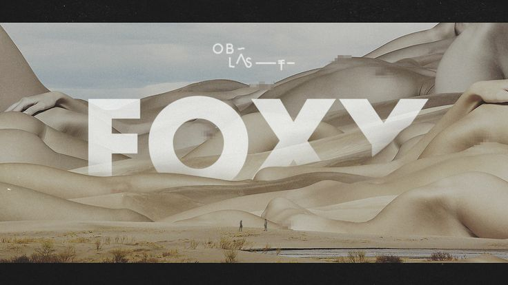 "Oblast - Foxy (official video). share the love on facebook : https://www.facebook.com/oblastmusic Buy ""foxy"" on vinyl record : http://www.in..."