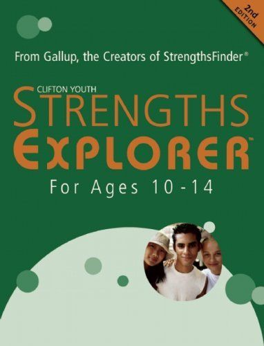 StrengthsExplorer For Ages 10 to 14: From Gallup, the Creators of StrengthsFinder