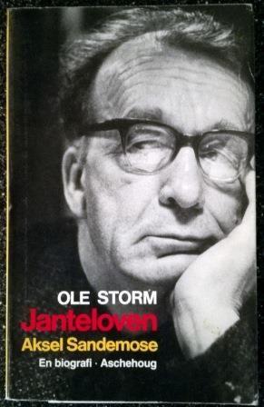 Storm, Ole: JANTELOVEN Aksel Sandemose - brukt bok - kr 90,- hos Bokbasaren Georgica