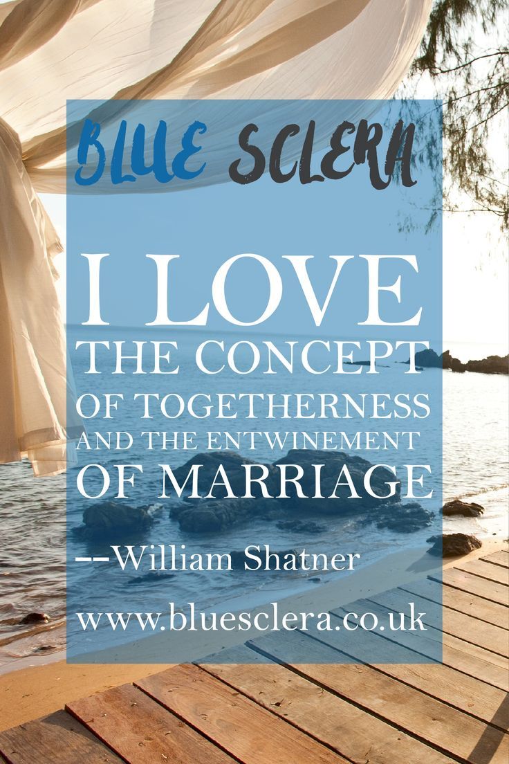I love the concept of togetherness and the entwinement of marriage.  --William Shatner  Why not add our Marriage Quote of the Day to your site with our RSS feed?   #bluesclerauk #inspirationalquotes #lovequotes #marriagequotes #quoteoftheday #weddingblogger #weddingsuk