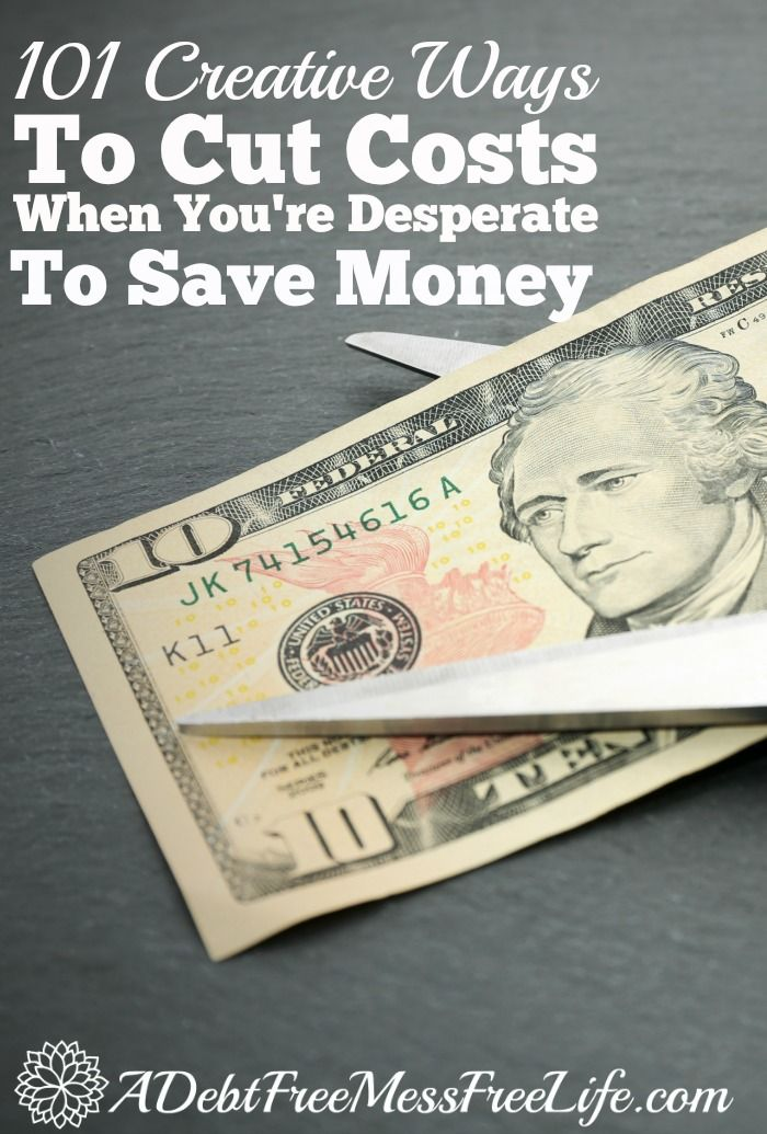 101 creative ways to cut costs and save money so you can pay off your debt faster!