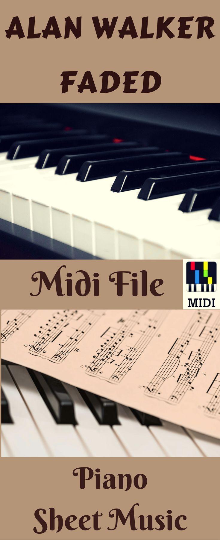 Alan Walker Faded Midi File. Alan Walker Faded Piano Tutorial & Sheet Music. #alanwalker #faded #midifile #sheetmusic #pianotutorial #instrumental