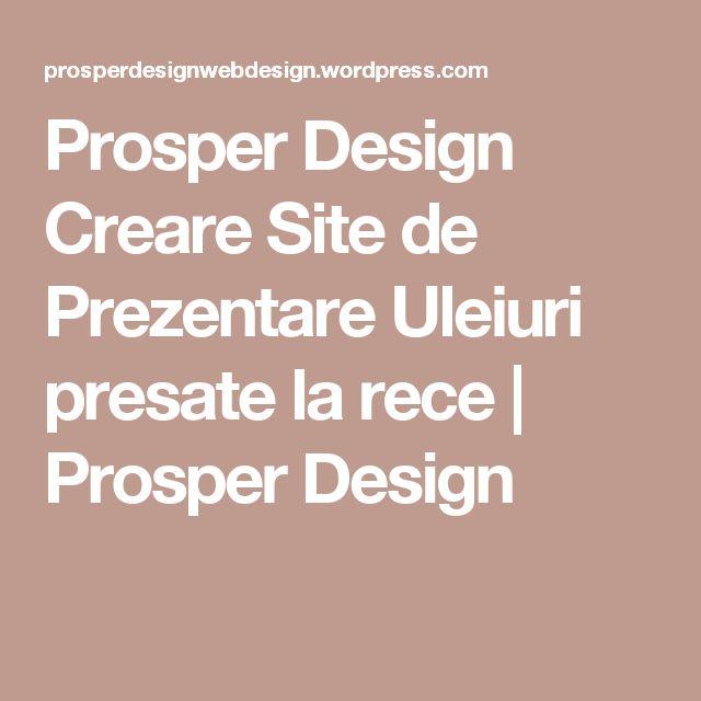 Prosper Design Creare Site de Prezentare Uleiuri presate la rece | Prosper Design