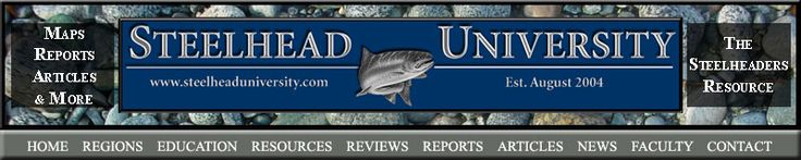 Steelhead University - Weekly Fishing Reports - Salmon and Steelhead Fishing Reports - Washington Fishing Reports