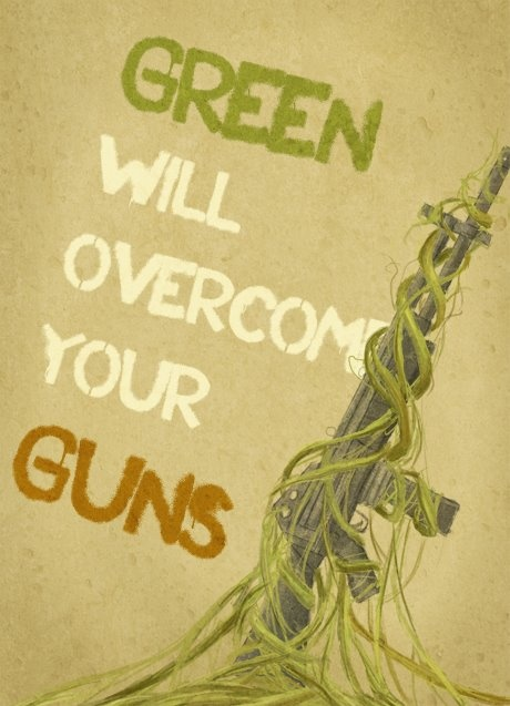 Green will overcome your guns   Anonymous ART of Revolution
