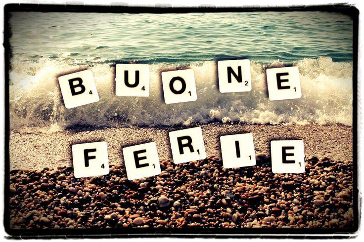 Buona estate e buone vacanze a tutti!!!