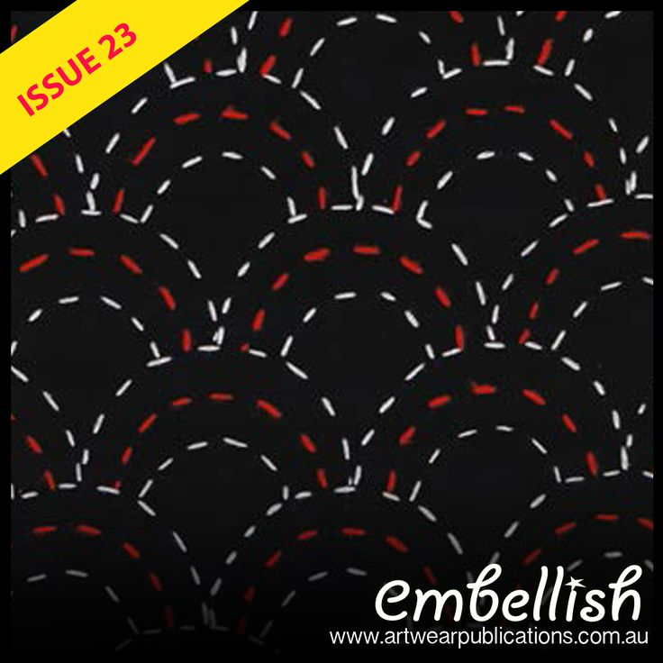 Member Jenny Daniels has a sashiko embroidered bag project in Embellish issue 23.