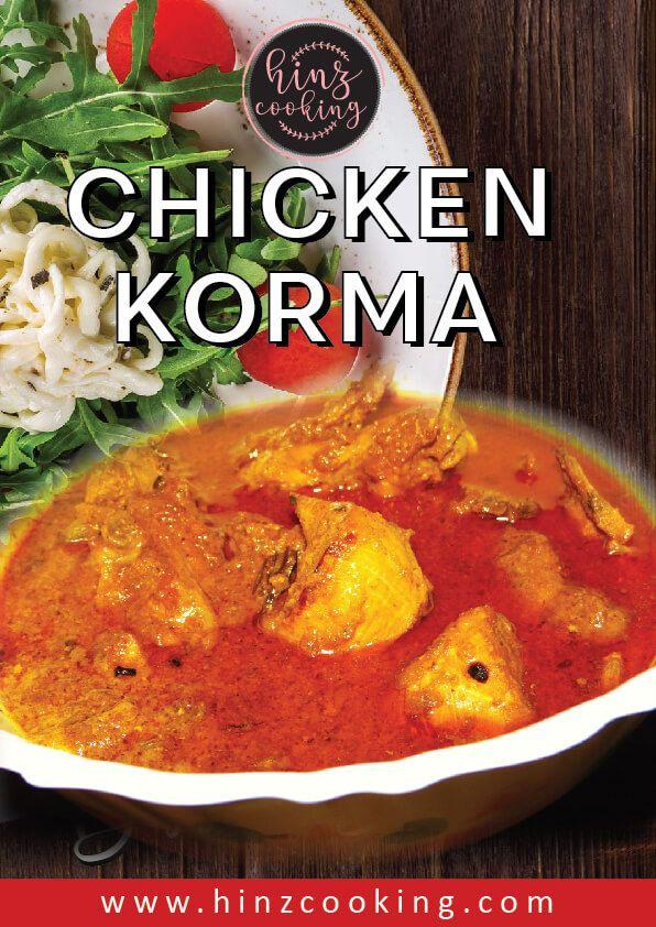 Authentic Chicken Korma Recipe Best Chicken Curry For Lunch Dinner Recipe Chicken Korma Recipe Chicken Korma Korma Recipe