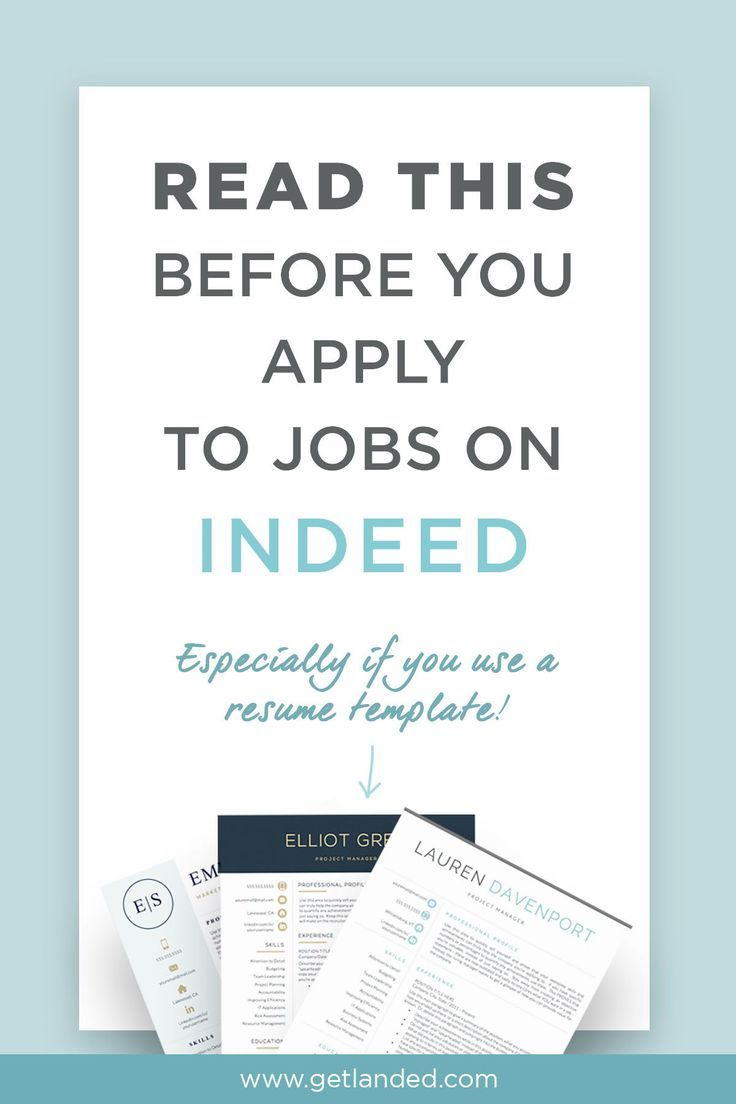 What You Need To Know About Applying To Jobs On Indeed Job Search Motivation Job Resume Template Job Resume
