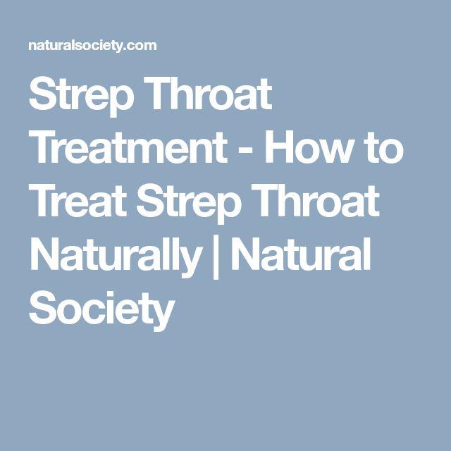 Strep Throat Treatment - How to Treat Strep Throat Naturally | Natural Society