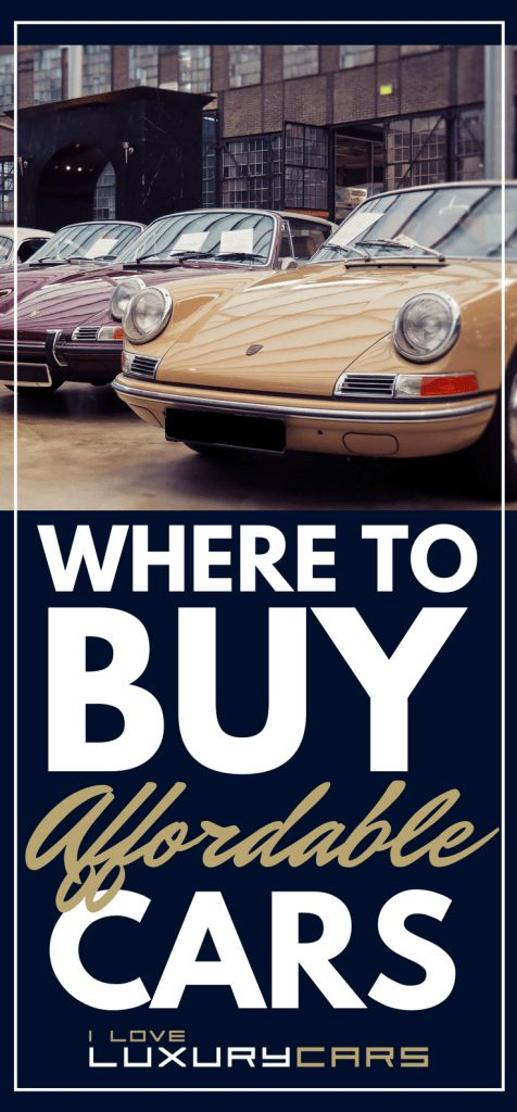 Where to Buy Affordable Cars?| Where to Buy Affordable Cars | Here's what you need to know whether you're looking for a cheap luxury sports car or a used exotic car for sale. | https://iloveluxurycars.com/cheap-luxury-cars-shopping-101/?utm_source=pin