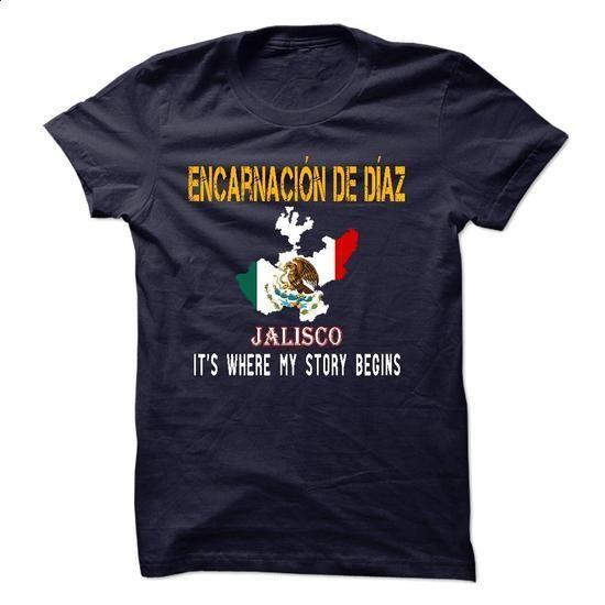 ENCARNACION DE DIAZ - Its where my story begins! - #hoodie quotes #long hoodie. SIMILAR ITEMS => https://www.sunfrog.com/States/ENCARNACION-DE-DIAZ--Its-where-my-story-begins.html?68278