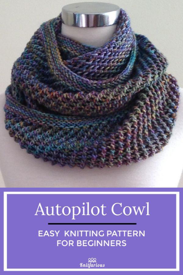 Autopilot Cowl: Easy Knitting Pattern for Beginners