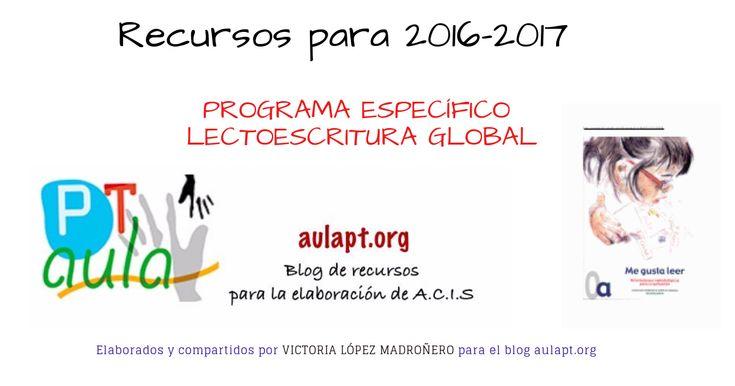 ElPROGRAMA ESPECÍFICOLECTOESCRITURA GLOBALes el siguiente de los 12 programas específicosque nos compartíaVictoria López Madroñero, maestra de P.T. de Vélez- Málaga y colaboradora desde hace años