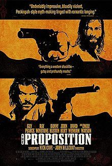 The Proposition  2005  Directed by John Hillcoat  Written by Nick Cave