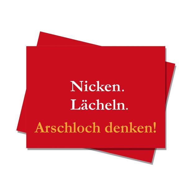 """Freche Postkarte mit dem Spruch """"Inicken. Lächeln. Arschloch denken."""".  Auf der Rückseite ist sehr viel Platz für liebe Grüße oder was dir sonst so einfällt.  Design and Copyright by Lena Radamm"""
