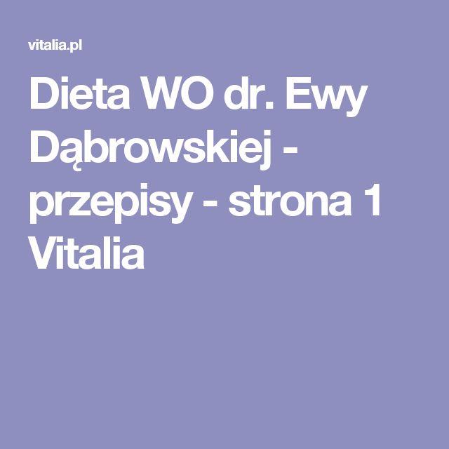 Dieta WO dr. Ewy Dąbrowskiej - przepisy - strona 1 Vitalia