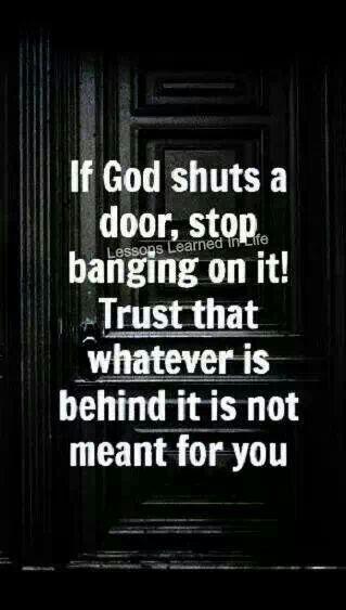 Stop banging on the door