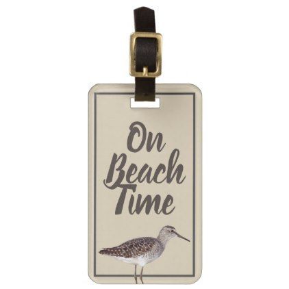 On beach Time Sandpiper Bird & Name in Script Luggage Tag - script gifts template templates diy customize personalize special